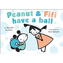 Peanut and Fifi Have A Ball