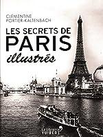 Secrets de Paris illustrés de Clémentine Portier-Kaltenbach