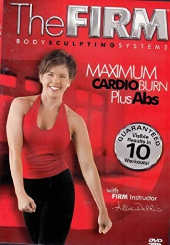 The Firm - Body Sculpting System 2 - Maximum Cardio Burn Plus Abs with Allie Del Rio [DVD]