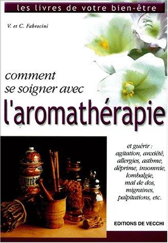 Comment se soigner avec l'aromathrapie