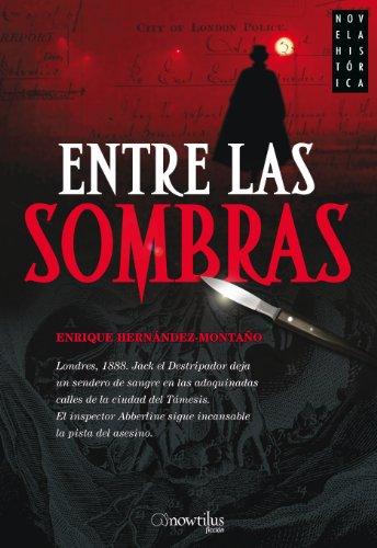 Entre las sombras por Enrique Hernández-Montaño