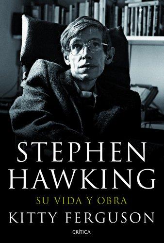 Stephen Hawking: Su vida y obra por Kitty Ferguson