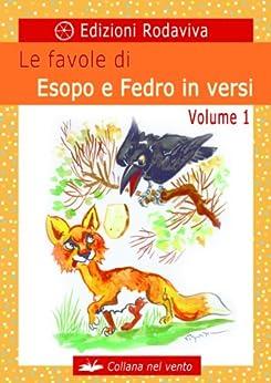 Le favole di Esopo e Fedro in versi - Volume 1 (Nel vento) di [Valmaggi, Marina, Casali, Angelo ]