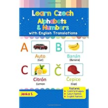 Learn Czech Alphabets & Numbers: Black & White Pictures & English Translations (Czech for Kids)