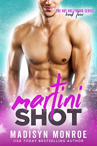 Martini Shot (Hot Hollywood Book 4) (English Edition) Martini Shot