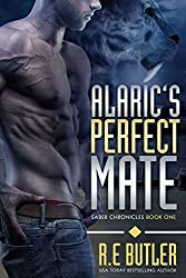 Alaric's Perfect Mate (Saber Chronicles Book 1) (English Edition)