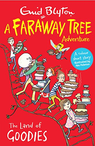 The Land of Goodies: A Faraway Tree Adventure (Blyton Young Readers)