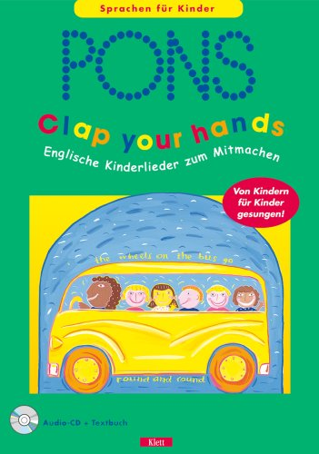 PONS Clap your hands, 1 Audio-CD m. Textbuch