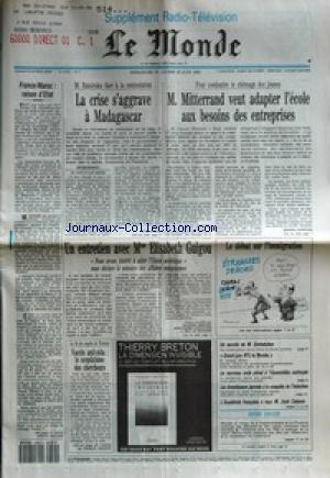 MONDE (LE) [No 14432] du 23/06/1991 - LA CRISE S'AGGRAVE A MADAGASCAR PAR JEAN HELENE - M. MITTERRAND VEUT ADAPTER L'ECOLE AUX BESOINS DES ENTREPRISES PAR GERARD COURTOIS - FRANCE-MAROC - RAISON D'ETAT - UN ENTRETIEN AVEC MME ELISABETH GUIGOU PAR JACQUES AMALRIC, JEAN-PIERRE LANGELLIER ET ERIC LE BOUCHER - VACCIN ANTI-SIDA - LE SCEPTICISME DES CHERCHEURS - UN SUCCES DE M. GORBATCHEV - GRAND-JURY RTL-LEMONDE - LE NOUVEAU CODE PENAL A L'ASSEMBLEE NATIONALE - LES INVESTISSEURS JAPONAIS A