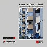Armut in Deutschland: Fotografien vom Rande der Gesellschaft
