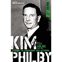 Kim Philby: A Story of Friendship and Betrayal (Dialogue Espionage Classics)