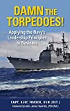 Captain Fraser learned most every leadership trait he needed to know as a ship captain and as a senior business executive in the first sixty seconds of his induction into the United States Naval Academy.Those sixty seconds taught the leadership tr...