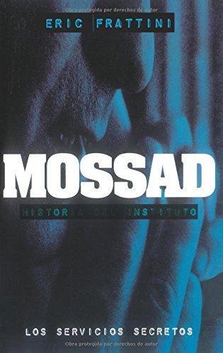 Mossad (Clio. Crónicas de la Historia)