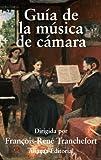 Guía de la música de cámara (Alianza Diccionarios (Ad))