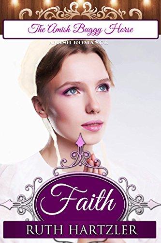 Faith The Amish Buggy Horse Series Bk 1