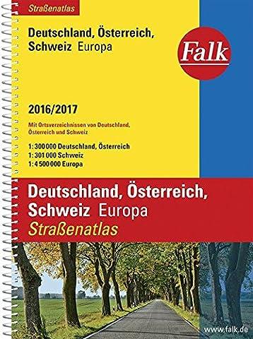 Falk Straßenatlas Deutschland, Österreich, Schweiz, Europa 2016/2017 1 : 300 000 (Falk Atlanten)