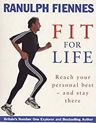 Fit For Life: Reach Your Personal Best and Stay There