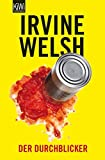 Der Durchblicker: Novelle - Irvine Welsh
