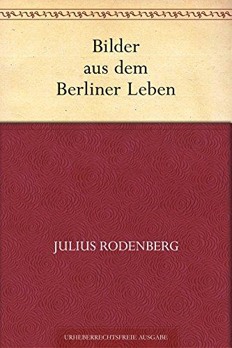 Bilder aus dem Berliner Leben