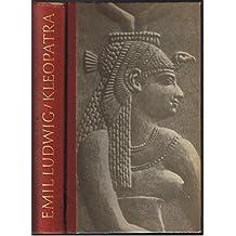 Kleopatra. Geschichte einer Königin