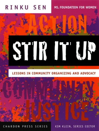 Stir It Up: Lessons in Community Organizing and Advocacy (Kim Klein's Fundraising Series) por Rinku Sen