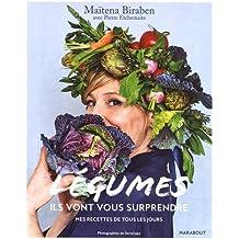 Légumes: Ils vont vous surprendre