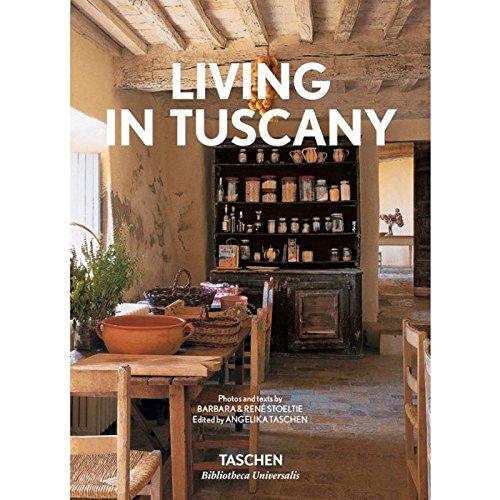 Living in Tuscany (Bibliotheca Universalis) por Angelika Taschen