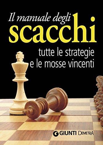 Il manuale degli scacchi (Best Seller Compatti)