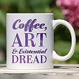 Art Mug Coffee, Art And Existential Dread Artist Designer Introvert