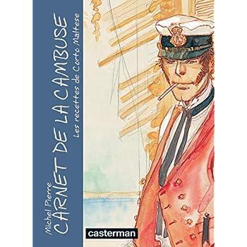 Carnet de la cambuse : Les recettes de Corto Maltese