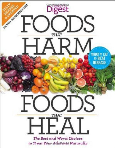 foods-that-harm-and-foods-that-heal-the-best-and-worst-choices-to-treat-your-ailments-naturally