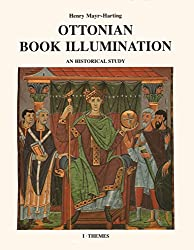 Ottonian Book Illumination: Themes Pt. 1: An Historical Study