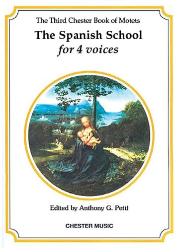 The Chester Book of Motets - Volume 3: The Spanish School for 4 Voices