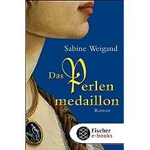 Das Perlenmedaillon: Roman