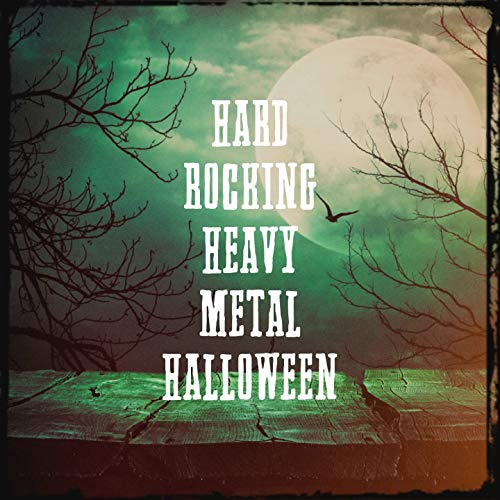 Hard Rocking Heavy Metal Halloween