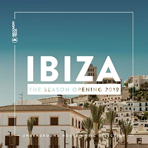 Recovery Series (Ibiza - The Season Opening 2019)