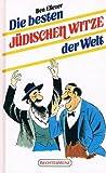Die besten jüdischen Witze der Welt - Ben-Eliezer