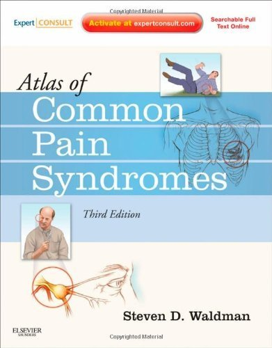 Atlas of Common Pain Syndromes: Expert Consult - Online and Print, 3e 3rd by Waldman MD JD, Steven D. (2011) Hardcover