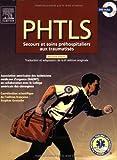 PHTLS - Secours et soins préhospitaliers aux traumatisés (1DVD)