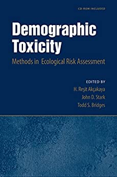 Demographic Toxicity: Methods In Ecological Risk Assessment (with Cd-rom) por H. Resit Akcakaya epub