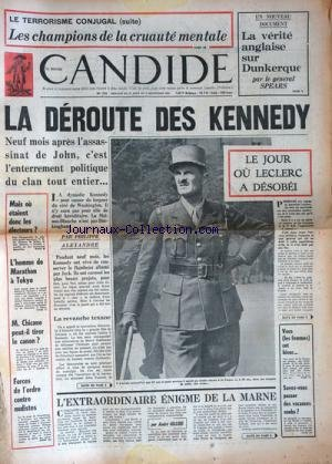 NOUVEAU CANDIDE (LE) [No 174] du 27/08/1964 - LES CHAMPIONS DE LA CRUAUTE MENTALE / LE TERRORISME CONJUGAL - LA VERITE ANGLAISE SUR DUNKERQUE PAR LE GENERAL SPEARS - LA DEROUTE DES KENNEDY PAR PHILIPPE ALEXANDRE - LE JOUR OU LECLERC A DESOBEI - L'EXTRAORDINAIRE ENIGME DE LA MARNE PAR GILLOIS - L'HOMME DE MARATHON A TOKYO - M. CHICANE PEUT-IL TIRER LE CANON - FORCES DE L'ORDRE CONTRE NUDISTES A SAINT-TROPEZ - par Collectif
