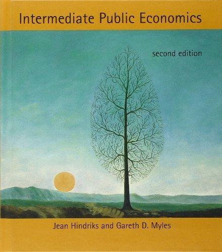 Intermediate Public Economics by Hindriks, Jean, Myles, Gareth D. (2013) Hardcover