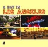 A Day in Los Angeles - Fotobildband inkl. 4 Musik-CDs (earBOOK) (earBOOKS) -
