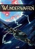 Wunderwaffen T12 - Les Pièges du temps - Format Kindle - 9782302062870 - 10,99 €
