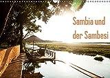 Sambia und der Sambesi (Wandkalender 2019 DIN A3 quer): Sambia, der Name leitet sich von dem Fluss Sambesi ab, der durch das Land fließt und für ... (Monatskalender, 14 Seiten ) (CALVENDO Orte)