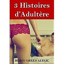 3 Histoires d'Adultère