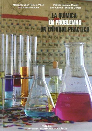 La Química en Problemas. Un Enfoque Práctico (Académica) por Mª Asunción Herrero Villén