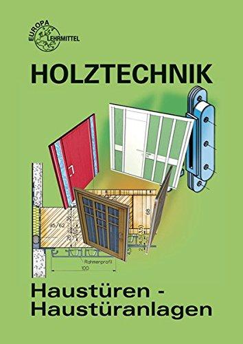 Haustüren - Haustüranlagen: Entwurf und Konstruktion