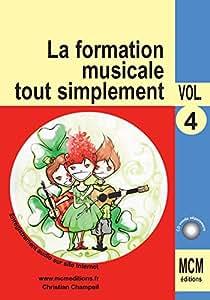 La Formation Musicale Tout Simplement Vol 4