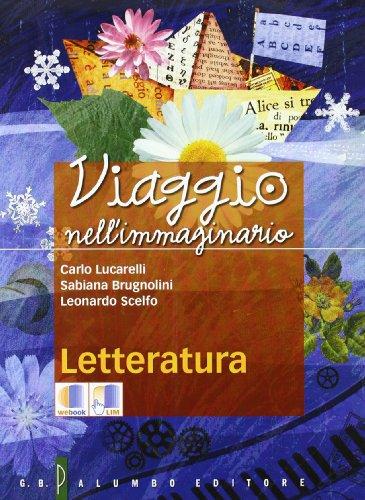Viaggio nell'immaginario. Antologia italiana. Per la Scuola media. Con espansione online: 2